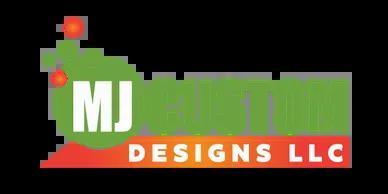 mj custom designs llc